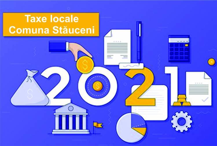 Taxe locale pe teritoriul comunei Stăuceni pentru anul 2021